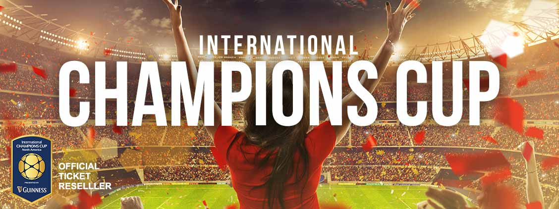 International Champions Cup Soccer Tickets